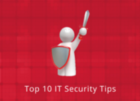 Top 10  IT Security Tips